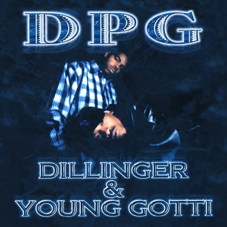 Dillinger & Young Gotti ()