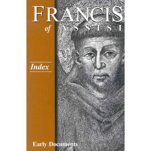 Francis of Assisi, Early Documents: Index