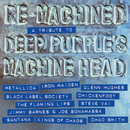Re-Machined: Deep Purple Tribute (A Tribute To Deep Purples Machine Head)
