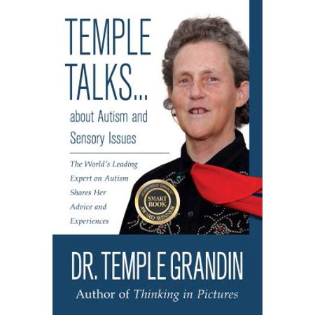 Temple Talks about Autism and Sensory Issues : The World's Leading Expert on Autism Shares Her Advice and (Best Hindu Temples In The World)