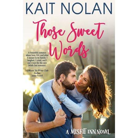 Those Sweet Words - eBook ()