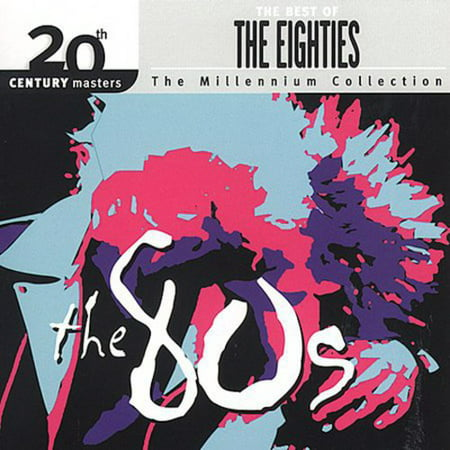 Best Of The 80's: Millennium Series - 20th Century Masters