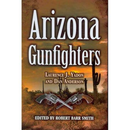 Arizona Gunfighters by