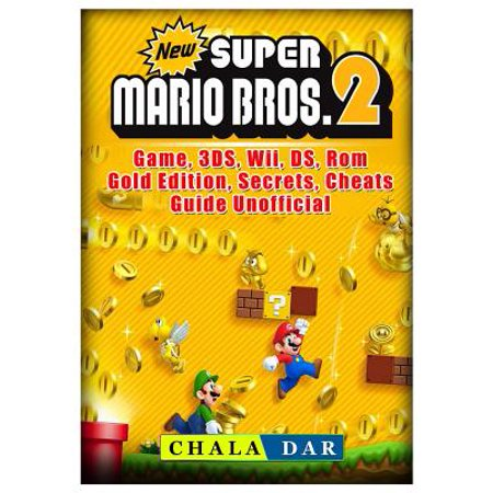 Hardware Price Guide - New Super Mario Bros 2 Game, 3ds, Wii, Ds, Rom, Gold Edition, Secrets, Cheats, Guide Unofficial