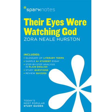 Their Eyes Were Watching God SparkNotes Literature Guide -