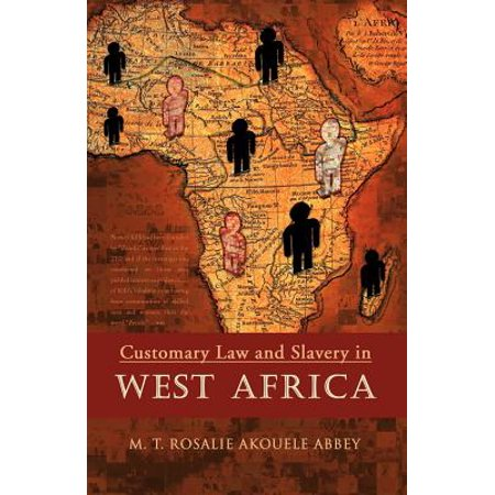 Customary Law and Slavery in West Africa (Customary M)