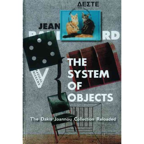 The System of Objects: The Dakis Joannou Collection Reloaded