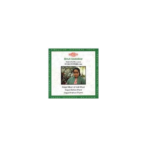 Full title: Raga Miyan-Ki-Todi-Khyal, Raga Bibhas-Khyal, Raga Bhairavi-Thumri.<BR>Personnel: Shruti Sadolikar; Anand Kunte (sarangi); Anindo Chatterjee (tabla).