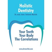 Holistic Dentistry. - eBook