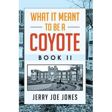 What It Meant to Be a Coyote Book Ii - (Two Cocottes)