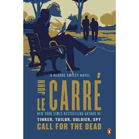 Call for the Dead: A George Smiley Novel by
