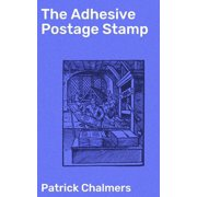 The Adhesive Postage Stamp - eBook