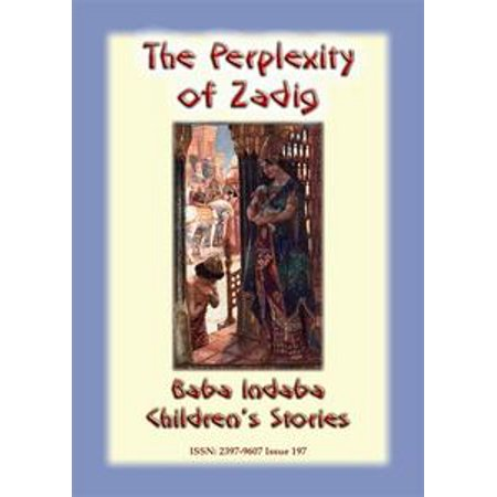 THE PERPLEXITY OF ZADIG - A Persian Children