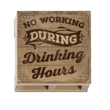 Highland Woodcrafters Drinking Hours Wood Pallet Coaster