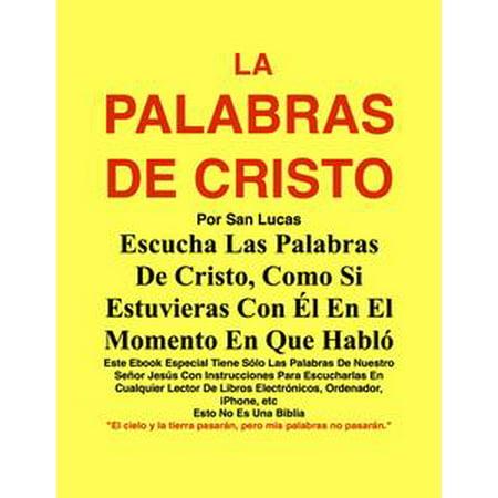 - La Palabras De Cristo Por San Lucas - eBook