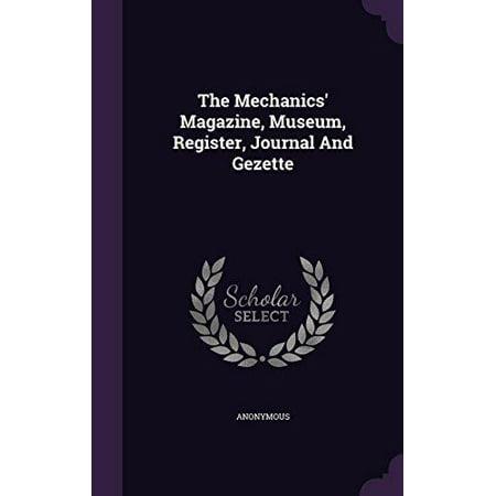 The Mechanics Magazine  Museum  Register  Journal And Gezette