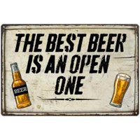 Best Beer is an Open One...Drink Cocktail Bar Metal Sign 12x18 2180008054
