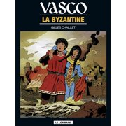Vasco - tome 3 - La Byzantine - eBook