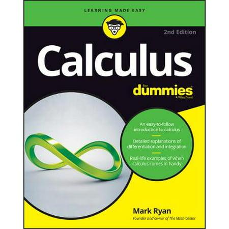 Calculus for Dummies (Best Ap Calculus Textbook)