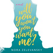 Will You Won't You Want Me? - Audiobook