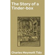 The Story of a Tinder-box - eBook