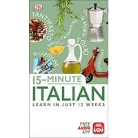 15-Minute Italian : Learn In Just 12 Weeks