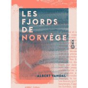 Les Fjords de Norvge - eBook