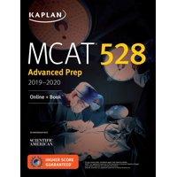 MCAT 528 Advanced Prep 2019-2020 : Online + Book