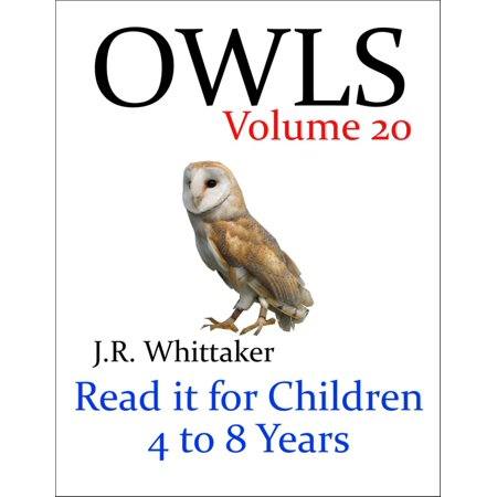 Owls (Read it book for Children 4 to 8 years) - eBook (Owl Reading)