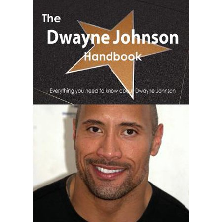 The Dwayne Johnson Handbook - Everything You Need to Know about Dwayne Johnson (Paperback) - Dwayne Johnson Halloween