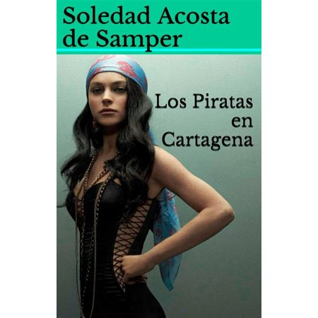 Los Piratas en Cartagena - eBook