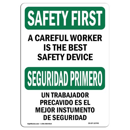 OSHA SAFETY FIRST Sign - Careful Worker Best Safety Bilingual  | Choose from: Aluminum, Rigid Plastic or Vinyl Label Decal | Protect Your Business, Work Site, Warehouse & Shop Area |  Made in the (Best Work From Home Businesses 2019)