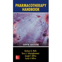 Pharmacotherapy Handbook, Tenth Edition (Paperback)