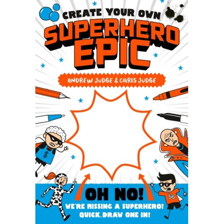 CREATE YOUR OWN SUPERHERO SAGA - Create Your Superhero