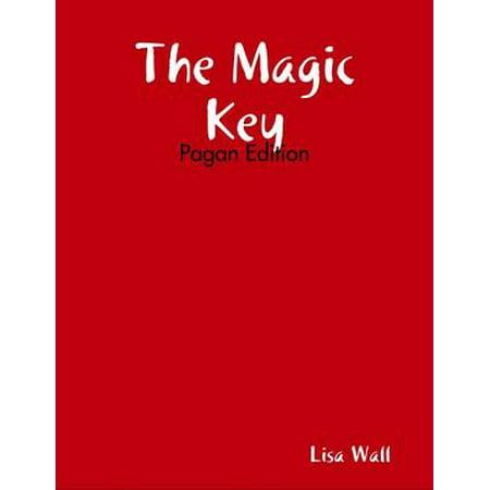 The Magic Key: Pagan Edition - eBook