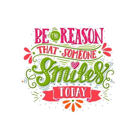 Motivational Notebook with Quote Be the Reason That Someone Smiles Today: Decorative 7x10 Journal/Planner with 100+ Pages of Ruled Paper (Be The Reason Someone Smiles Today Quote)
