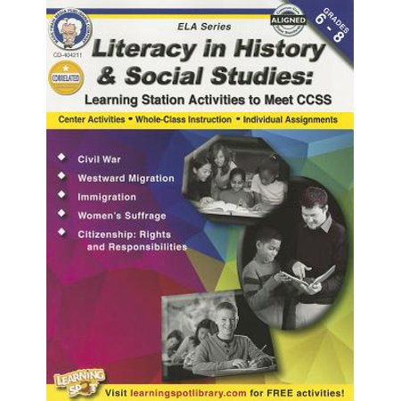 Literacy in History and Social Studies, Grades 6 - 8 : Learning Station Activities to Meet