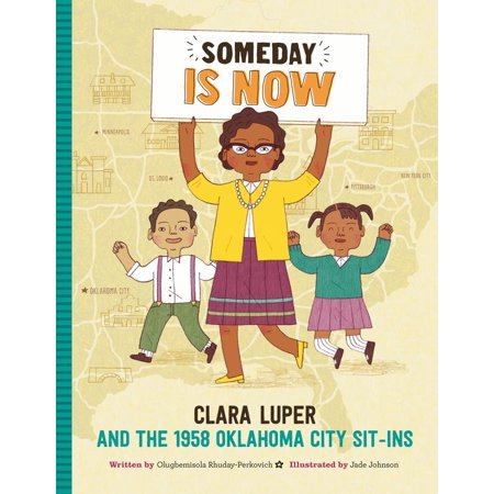 Half Price Books Oklahoma City (Someday Is Now : Clara Luper and the 1958 Oklahoma City)