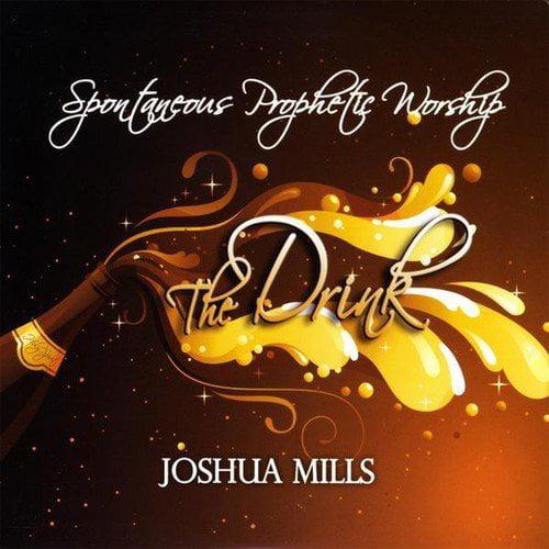 Joshua Mills - Drink [CD]