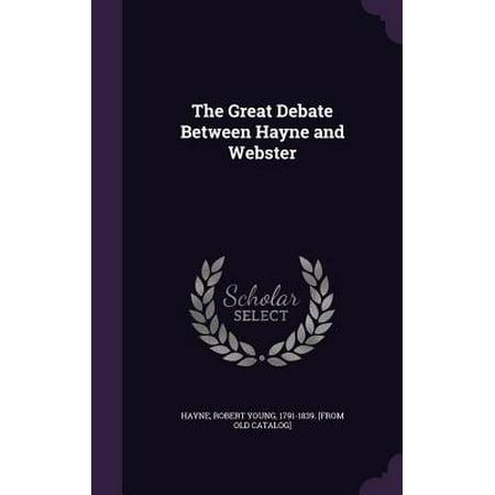 The Great Debate Between Hayne and Webster
