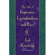 The Art of Forgiveness, Lovingkindness, and Peace - eBook