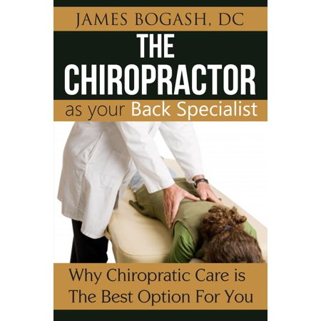 The Chiropractor as Your Back Pain Specialist: Why Chiropractic is the Best Option for You - (Best Cannabis For Back Pain)