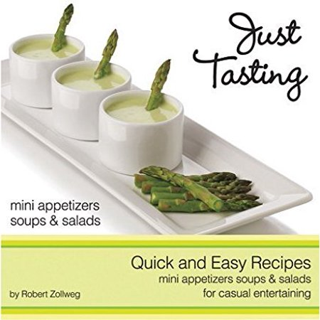 Just Tasting Recipe Cook Book, Quick, easy recipes for appetizers, soups and salads By Libbey Ship from - Quick And Easy Halloween Appetizers