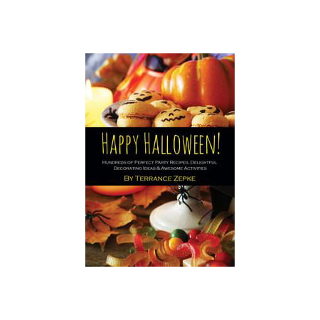 Happy Halloween! Hundreds of Perfect Party Recipes, Delightful Decorating Ideas & Awesome Activities - eBook (Decorating Ideas For Halloween Pinterest)