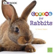 Caring for Rabbits : A 4D Book