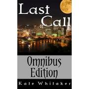 Last Call: Omnibus Edition - eBook