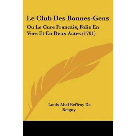 Le Club Des Bonnes-Gens : Ou Le Cure Francais, Folie En Vers Et En Deux Actes (1791)](Halloween Le Film En Francais)