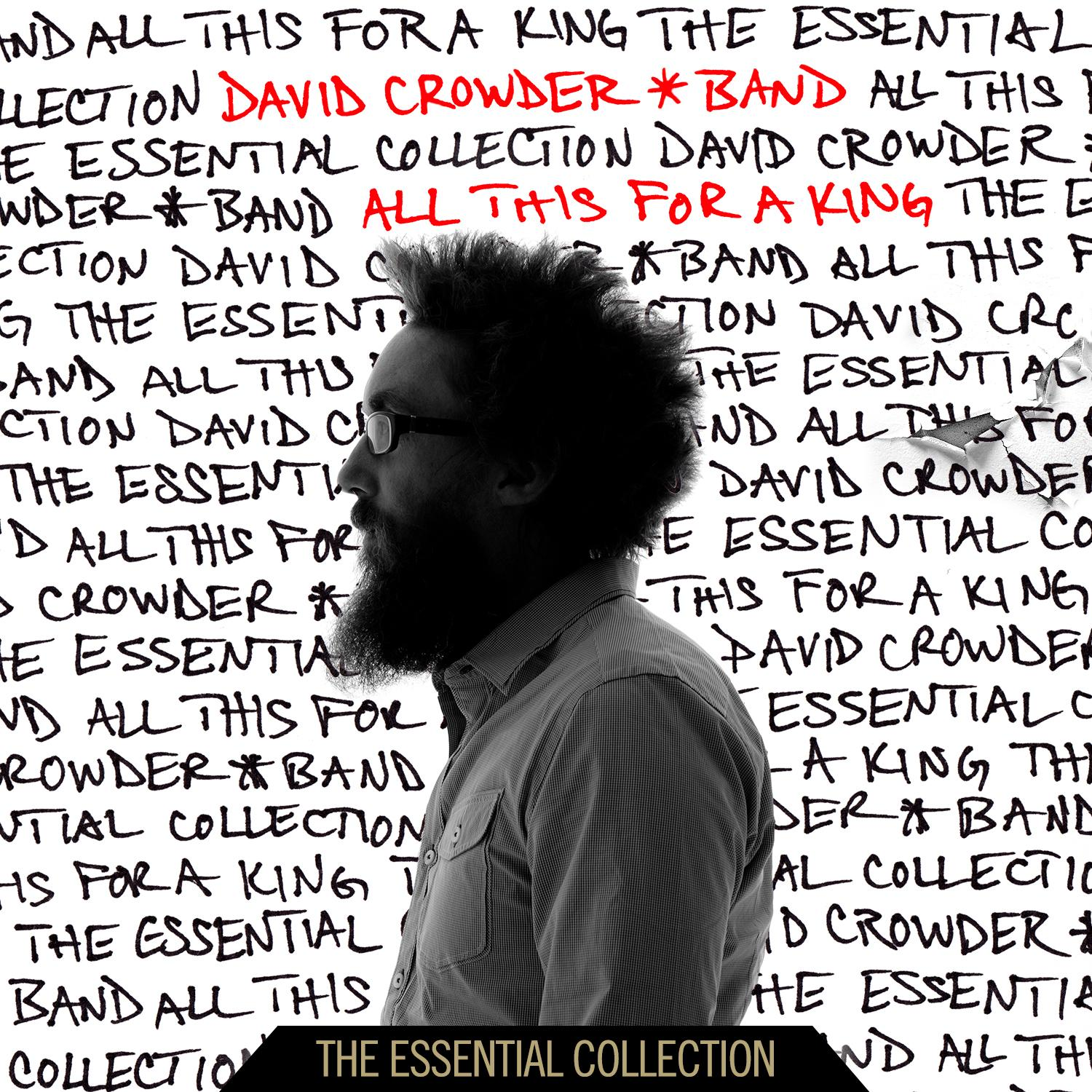 David Crowder*Band - All This For A King: The Essential Collection (CD)