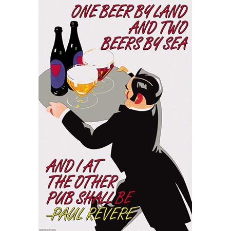 One Beer By Land & Two Beers by Sea and I at the Other Pubr Shall Be - Paul Revere- Fine Art Canvas Print (20