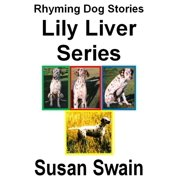 Lily Liver Series - eBook